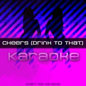 Cheers (Drink to That) [Karaoke Version With Hook] [Free mp3 Download songs and listen music]