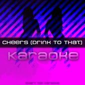 Cheers (Drink to That) [Karaoke Version With Hook]