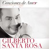 Canciónes de Amor: Gilberto Santa Rosa
