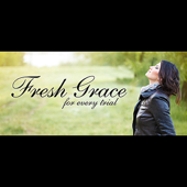 Fresh Grace for Every Trial