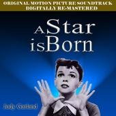 A Star Is Born - Original Film Soundtrack (Digitally Re-Mastered 2009)