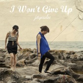 I Won't Give Up - Jayesslee