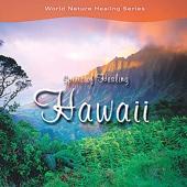 スピリット・オブ・ヒーリング〜ハワイ