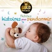 Petites histoires pour s'endormir: Collection Gold enfants