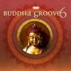 Buddha Groove 6
