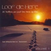 Loof Die Here - 20 Treffers Uit Loof Die Here Op RSG - Volume 1