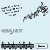 Sweet As A Song - The Songs Of Harry Revel and Mack Gordon