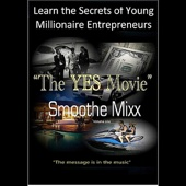The Yes Movie Smoothe Mixx