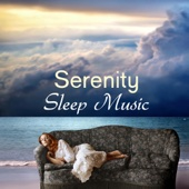 Serenity Sleep Music: Sleep Music, Lullabies, Healing Sleep Songs, Slow Music and Delta Waves for Calm, Serenity, Relaxation, Meditation and Sleep Disorders