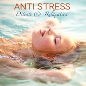 Anti Stress - Détente & Relaxation