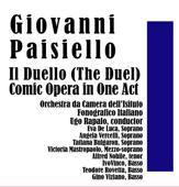 Giovanni Paisiello: Il Duello (The Duel): Comic Opera in One Act