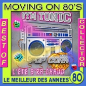 Best of Moving On 80's (Le meilleur des années 80)