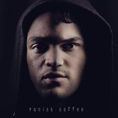 Racist Coffee