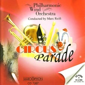 Philharmonic Wind Orchestra & Marc Reift - Circus March artwork