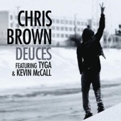 Chris Brown - Deuces (feat. Tyga & Kevin McCall) artwork