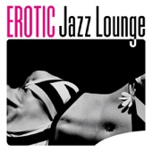 Erotic Jazz Lounge