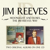 Moonlight and Roses / The Jim Reeves Way