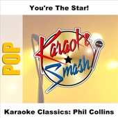Karaoke Classics: Phil Collins (Karaoke Version)
