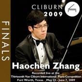2009 Van Cliburn International Piano Competition: Final Round - Haochen Zhang
