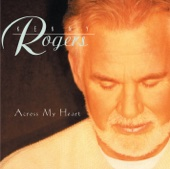 Write Your Name (Across My Heart) - Kenny Rogers
