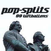 Pop Splits - Originally Performed By NENA - 99 Luftballons