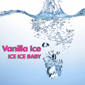Ice Ice Baby (Re-Recorded Version) - Single