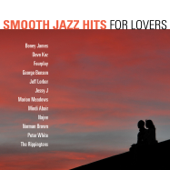 Smooth Jazz Hits: For Lovers