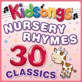 Nursery Rhymes - 30 Classics
