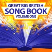 Great Big British Song Book Vol 1