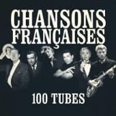 Chansons françaises (100 tubes) [Remasterisées]