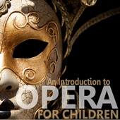 An Introduction to Opera for Children