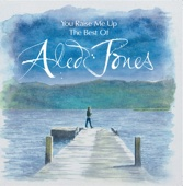 You Raise Me Up - The Best of Aled Jones