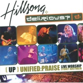 UP: Unified Praise - Delirious? & Hillsong Worship