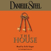 Danielle Steel - The House  (Unabridged)  artwork