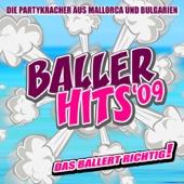 Baller Hits 2009 - Die Partykracher Aus Mallorca Und Bulgarien