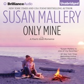 Susan Mallery - Only Mine: A Fool's Gold Romance, Book 4 (Unabridged)  artwork