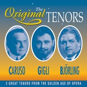 The Original Tenors - 3 Great Tenors From The Golden Age Of Opera