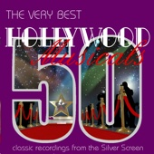 The Very Best Hollywood Musicals - 50 Classic Recordings from the Silver Screen