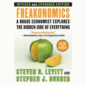 Freakonomics: Revised Edition (Unabridged) - Steven D. Levitt and Stephen J. Dubner Cover Art
