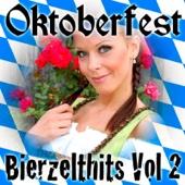 Oktoberfest - Bierzelt Hits, Vol.2