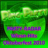 PING -Party - PARTY-RADAR Wiesn-Hits Oktoberfest 2010 (German Beerfest Munich - Beer Festival - Drinking Songs Party München)