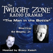 Rod Serling - The Man in the Bottle: The Twilight Zone™ Radio Dramas  artwork