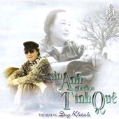 Xin Anh Giu Chon Tinh Que