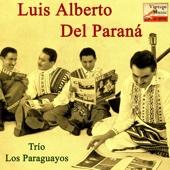 Dame A Mí - Luis Alberto del Paraná & Trío los Paraguayos