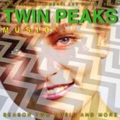 Twin Peaks (Season Two Music and More)