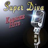 Super Diva Karaoke Classics