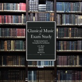 Música Clásica Para Estudio Examen: El sistema de Alpha Learning para la energía cerebral y aumento de la relajación
