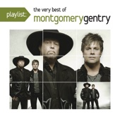 Montgomery Gentry - Playlist: The Very Best of Montgomery Gentry  artwork