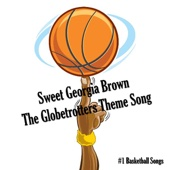 Sweet Georgia Brown - The Globetrotters Theme Song - #1 Basketball Songs