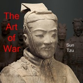 The Art of War: The Art of Strategy (Unabridged) - Sun Tzu